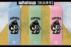 超级8帅,Justice 全新升级「Super 8」系列板面现已上市!(内有福利)