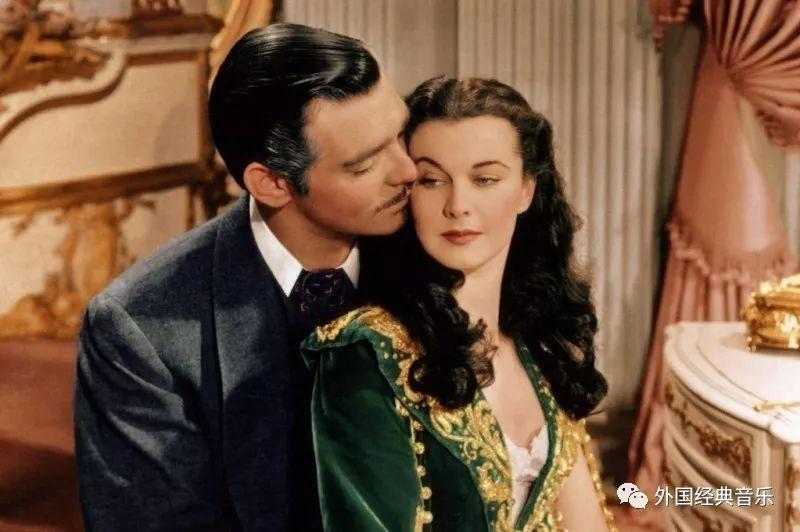 经典电影《乱世佳人》主题歌《我的真爱》,见证不朽的爱情