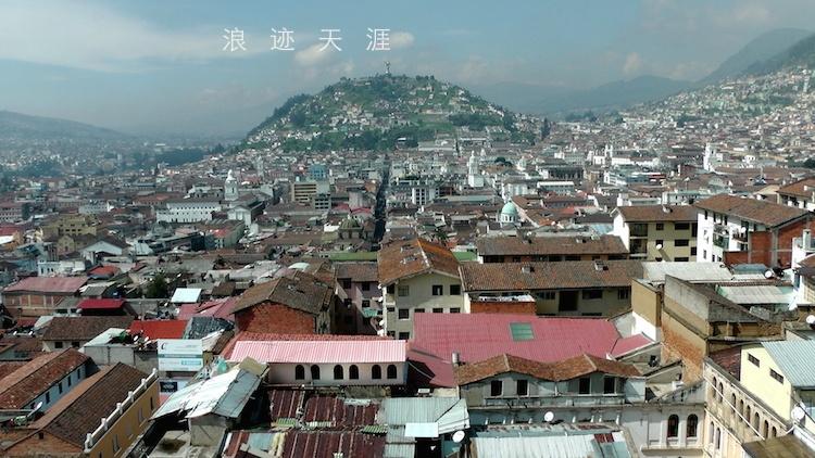 登高2800米基多大教堂 如同从天堂俯瞰人间