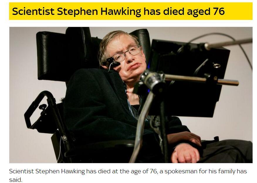 史蒂芬霍金去世是真的吗?盘点霍金的惊世预言实现了几个