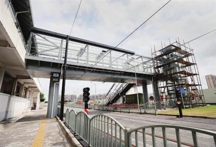 上海有轨电车T1、T2线设4座天桥 主体工程预计于10月完成