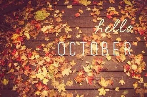 十月Hello 送走九月迎来十月的句子