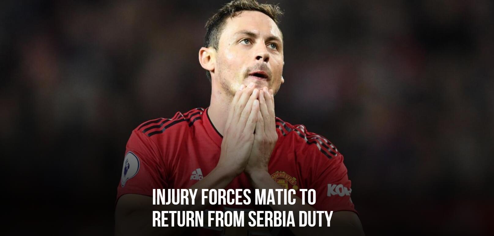 马图伊迪 曼联宣布马蒂奇因伤退出国家队 出战切尔西成疑