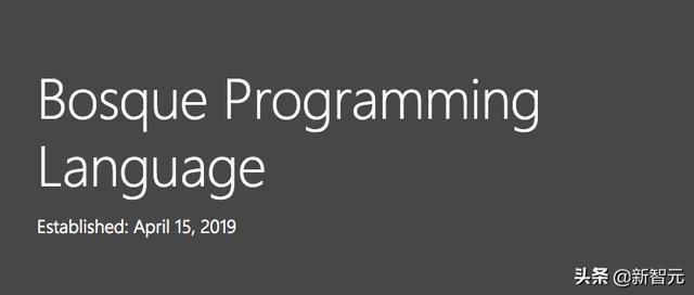 Bosque语言问世,超越结构化编程,开启第二个开发黄金年代