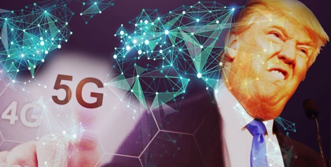 原创             美科技人士反对特朗普关税,称将严重损害美国的5G建设