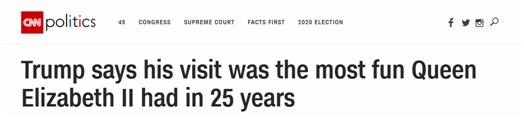 特朗普谈访英:英国女王25年来都没这么开心了,然后我还因此挨批