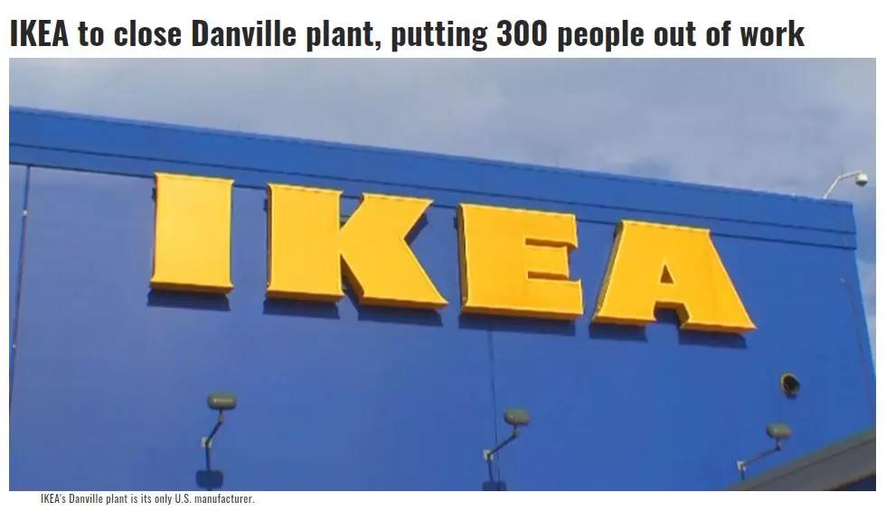 在欧洲成本要便宜70%!1美元买下38万平米土地后,宜家却宣布将关闭美国唯一工厂