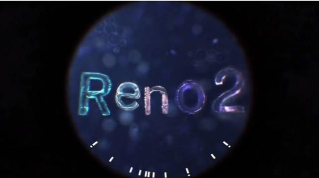 视频拍摄逆天 OPPO官宣《Reno2来了》魔性短片
