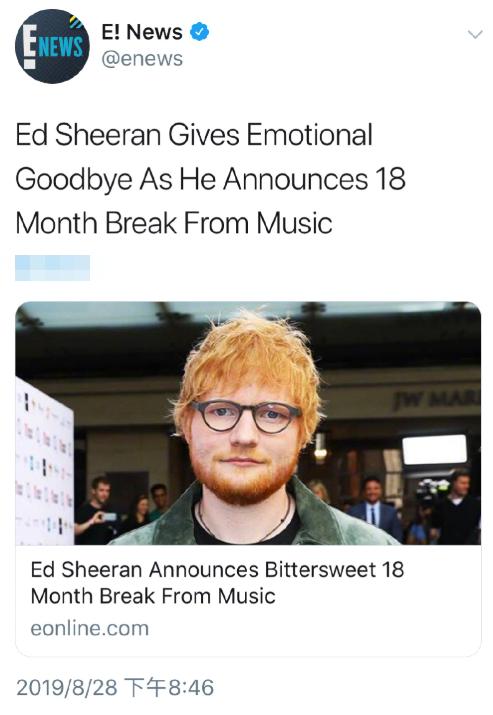 Ed Sheeran宣布暂别乐坛18个月 将专心陪伴妻子