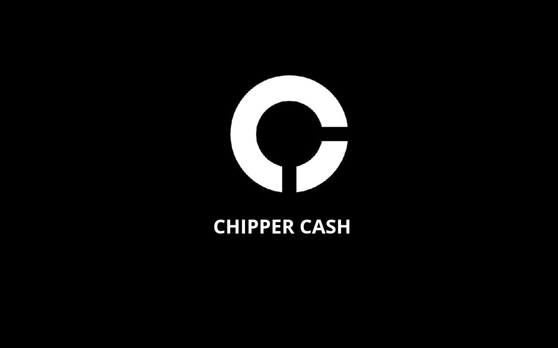 总部位于旧金山的非洲金融科技初创公司 Chipper Cash 进军尼日利亚