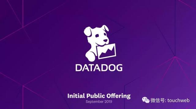 Datadog路演PPT曝光:发行区间19到22美元 下周上市