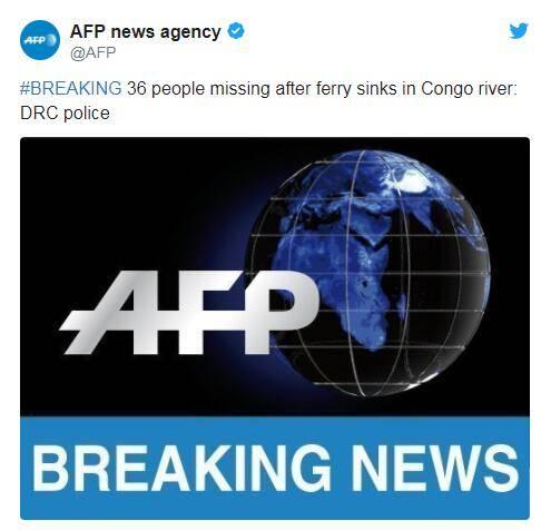 快讯!刚果河发生渡轮沉没事故36人失踪