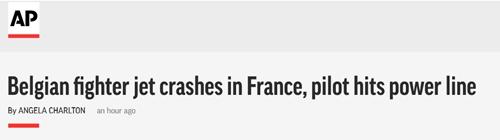 比利时一架F-16在法国坠毁,飞行员被困25万伏高压线2小时