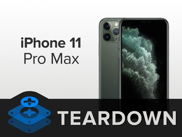 iFixit正式拆解苹果iPhone11ProMax