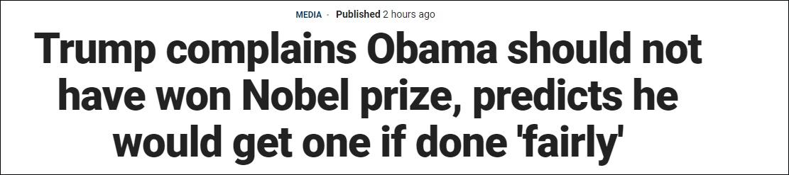特朗普:我做了很多能拿诺奖的事,凭啥奥巴马有我没有