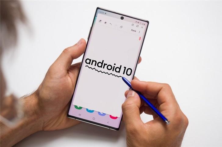 三星自曝GalaxyS10/Note10/Note9等Android10升级时间表