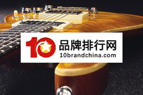 吉他牌子排行_最新适合初学者的十大吉他品牌排行榜