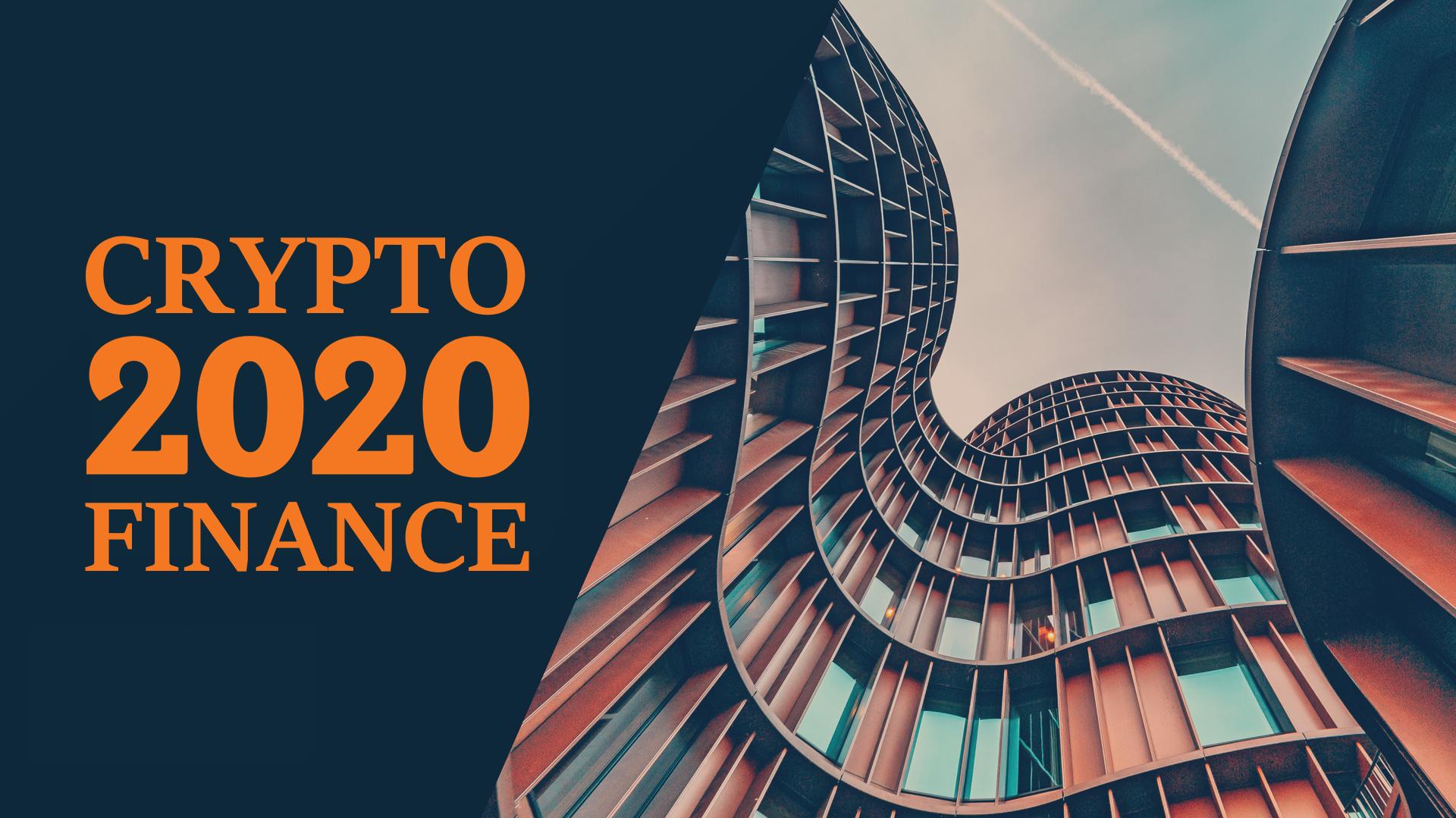 加密金融五大趋势前瞻,2020年谁将引领行业下一轮潮流?