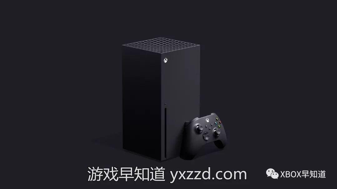 游戏早知道Xbox平台2020年展望:硬件游戏服务三位一体的Xbox爆发之年_Series
