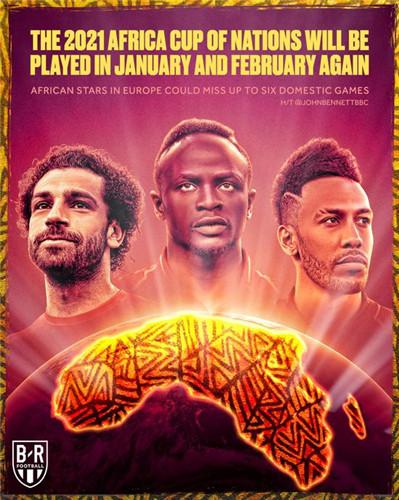 官宣!2021年非洲杯改在年初举行利物浦这下头疼了