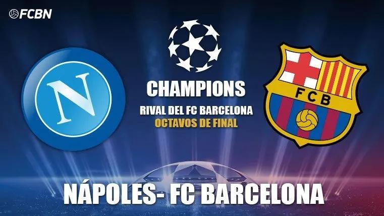 欧冠直播:那不勒斯VS巴塞罗那在线直播预告