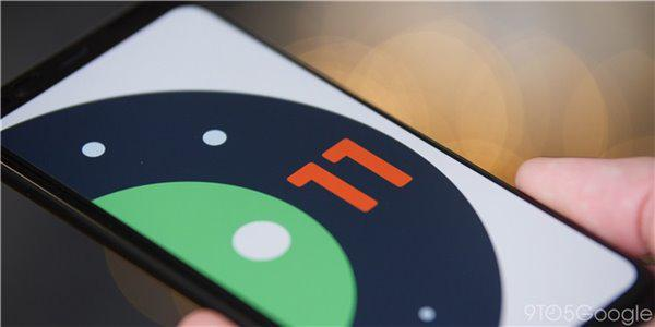 谷歌推送 Android 11 开发者预览版 2.1 更新