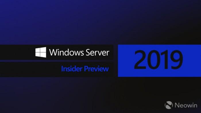 Windows Server 2019 Build 17713 发布