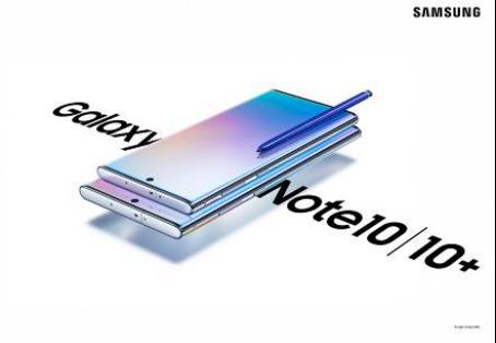 """创造精彩影像生活 三星Galaxy Note10系列""""拍""""""""摄""""性能俱佳"""