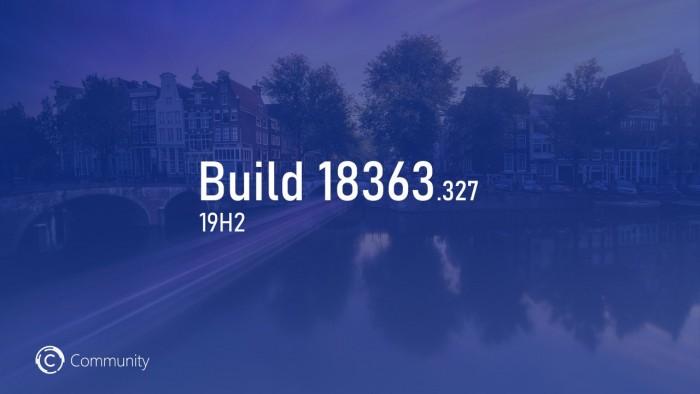 Win10 19H2预览版Build 18363.327发布