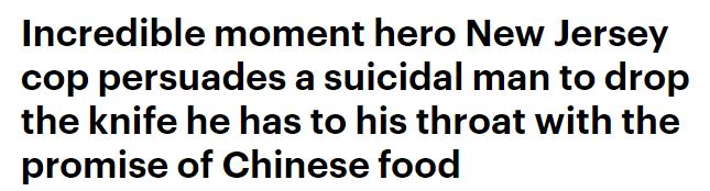 """""""中餐来了?那我先不死了。""""为吃中餐,美国小哥放弃自杀"""